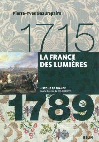La France des Lumières : 1715-1789
