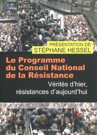 Le programme du Conseil national de la Résistance : vérités d'hier, résistances d'aujourd'hui