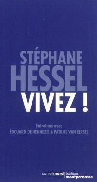 Vivez ! : entretiens avec Edouard de Hennezel et Patrice van Eersel