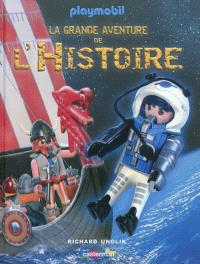 La grande aventure de l'histoire : Playmobil