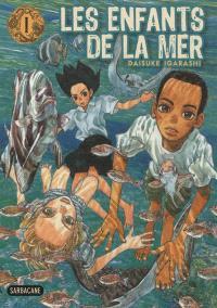 Les enfants de la mer. Volume 1
