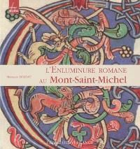 L'enluminure romane au Mont-Saint-Michel, Xe-XIIe siècle