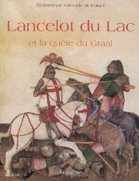 Lancelot du lac et la quête du Graal