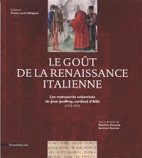 Le goût de la Renaissance italienne : les manuscrits enluminés de Jean Jouffroy, cardinal d'Albi