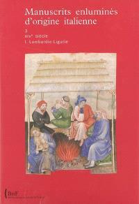 Manuscrits enluminés de la Bibliothèque nationale de France, Manuscrits enluminés d'origine italienne, Volume 3, XIVe siècle. Volume 1, Lombardie, Ligurie