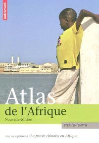 Atlas de l'Afrique; La percée chinoise en Afrique