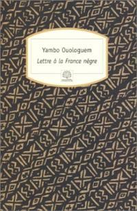 Lettre à la France nègre : essai