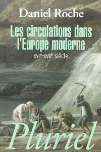 Les circulations dans l'Europe moderne : XVIIe-XVIIIe siècle