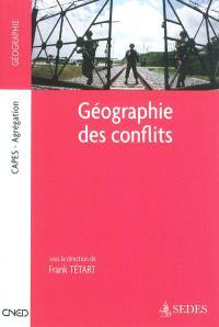 Géographie des conflits : Capes-Agrégation : géographie