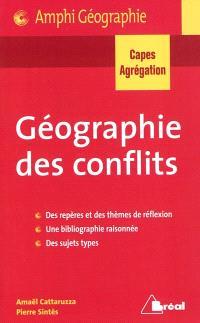 Géographie des conflits : capes, agrégation