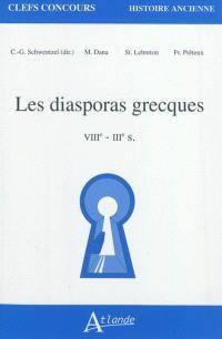 Les diasporas grecques : VIIIe-IIIe s.