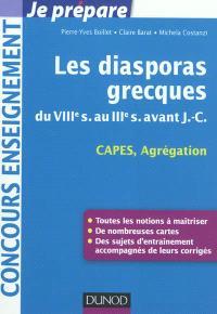 Les diasporas grecques : thème d'histoire grecque : CAPES, Agrégation