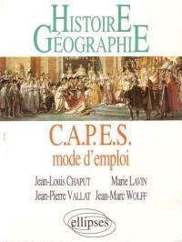 Histoire, géographie : CAPES mode d'emploi : réussir le CAPES externe d'histoire-géographie