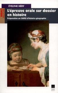 L'épreuve orale sur dossier en histoire : préparation au CAPES d'Histoire-Géographie
