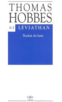 Oeuvres. Volume 6-2, Léviathan