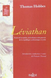 Léviathan : traité de la matière, de la forme et du pouvoir de la république ecclésiastique et civile