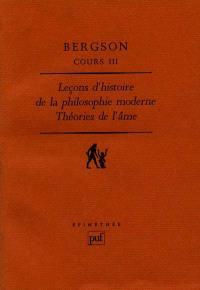 Cours. Volume 3, Leçons d'histoire de la philosophie à Clermont (1887-88); Leçons d'histoire de la philosophie moderne (1892-94)