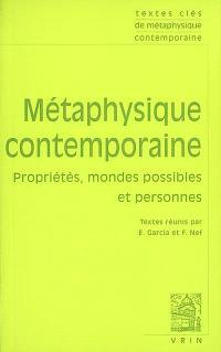 Métaphysique contemporaine : propriétés, mondes possibles et personnes