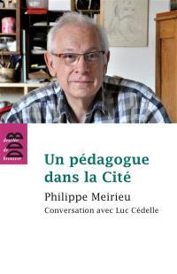 Un pédagogue dans la cité : conversation avec Luc Cédelle