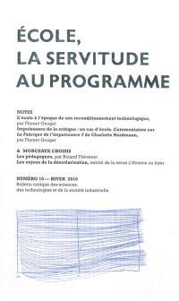 Notes & morceaux choisis : bulletin critique des sciences, des technologies et de la société industrielle. n° 10, Ecole, la servitude au programme