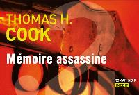 Mémoire assassine : roman noir