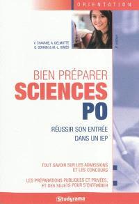 Bien préparer Sciences Po : réussir son entrée dans un IEP