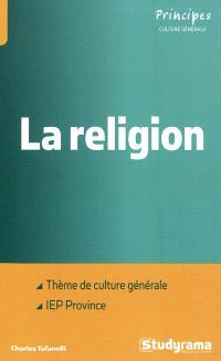 La religion : thème de culture générale aux concours d'entrées des IEP de provinces