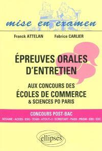 Epreuves orales d'entretien aux concours des écoles de commerce & Sciences Po Paris : concours post-bac