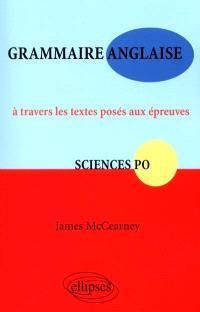 Anglais Sciences-Po : à travers les textes posés aux épreuves