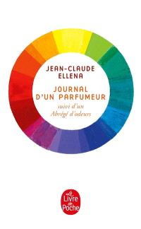 Journal d'un parfumeur; Suivi de Un abrégé d'odeurs