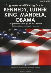 Progressez en anglais grâce à John et Robert Kennedy, Martin Luther King, Nelson Mandela, Barack Obama : les grands discours qui ont fait l'Histoire
