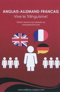Anglais-allemand-français : vive le trilinguisme !