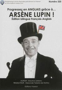 Progressez en anglais grâce à... Arsène Lupin !. Volume 1