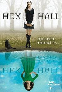Hex Hall. Volume 1