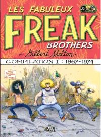 Les Fabuleux Freak Brothers : compilation. Volume 1, 1967-1974
