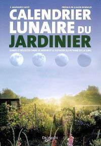 Calendrier lunaire du jardinier : semer et récolter dans le jardin et le potager au rythme de la lune