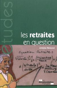 Les retraites en question