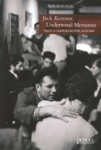 Underwood memories : récits et nouvelles