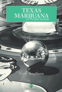 Texas marijuana : et autres saveurs