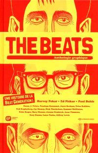 The Beats : anthologie graphique : une histoire de la Beat Generation !