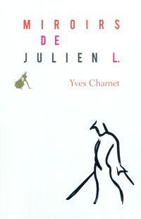 Miroirs de Julien L
