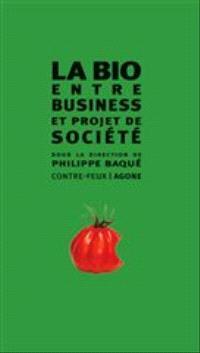 La bio, entre business & projet de société