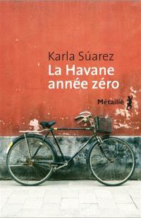 La Havane année zéro
