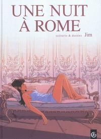 Une nuit à Rome : cycle 1. Volume 1