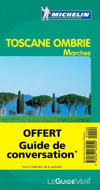 Toscane, Ombrie : Marches