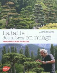 La taille des arbres en nuage : principes et mise en oeuvre