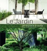 Le jardin, un espace à vivre