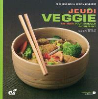 Jeudi veggie : un jour pour manger autrement