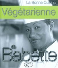 La bonne cuisine végétarienne de Babette