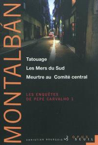Les enquêtes de Pepe Carvalho. Volume 1